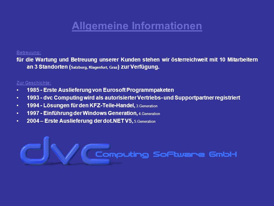 Allgemeine Informationen Betreuung: für die Wartung und Betreuung unserer Kunden stehen wir österreichweit mit 10 Mitarbeitern an 3 Standorten ( Salzb