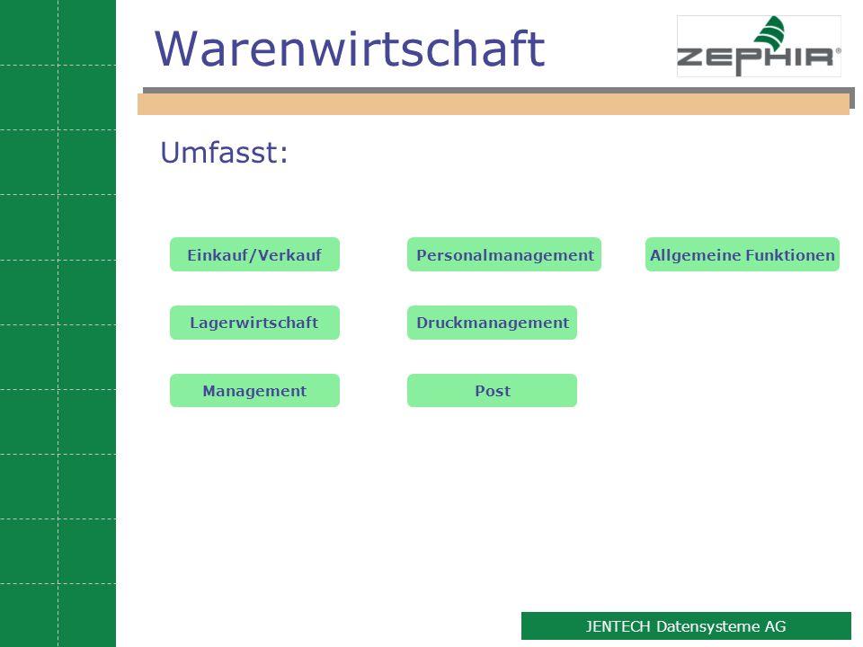 3 JENTECH Datensysteme AG Warenwirtschaft Einkauf/Verkauf Lagerwirtschaft ManagementPost PersonalmanagementAllgemeine Funktionen Druckmanagement Umfas