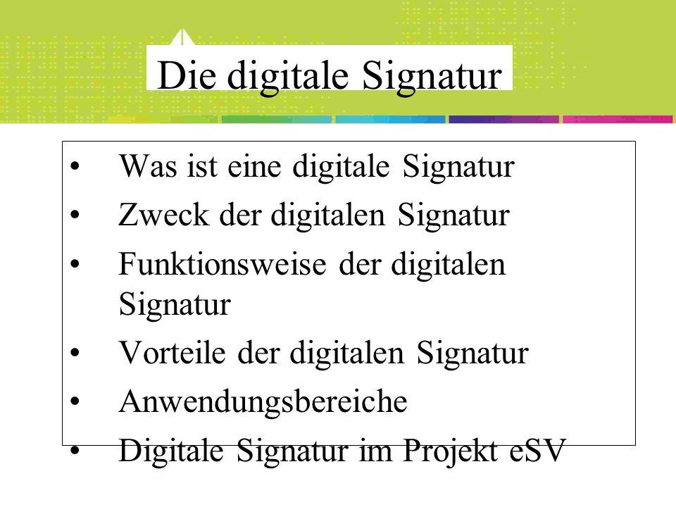 Was ist eine digitale Signatur Zweck der digitalen Signatur Funktionsweise der digitalen Signatur Vorteile der digitalen Signatur Anwendungsbereiche D