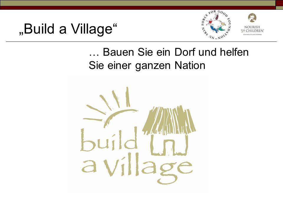 Build a Village … Bauen Sie ein Dorf und helfen Sie einer ganzen Nation