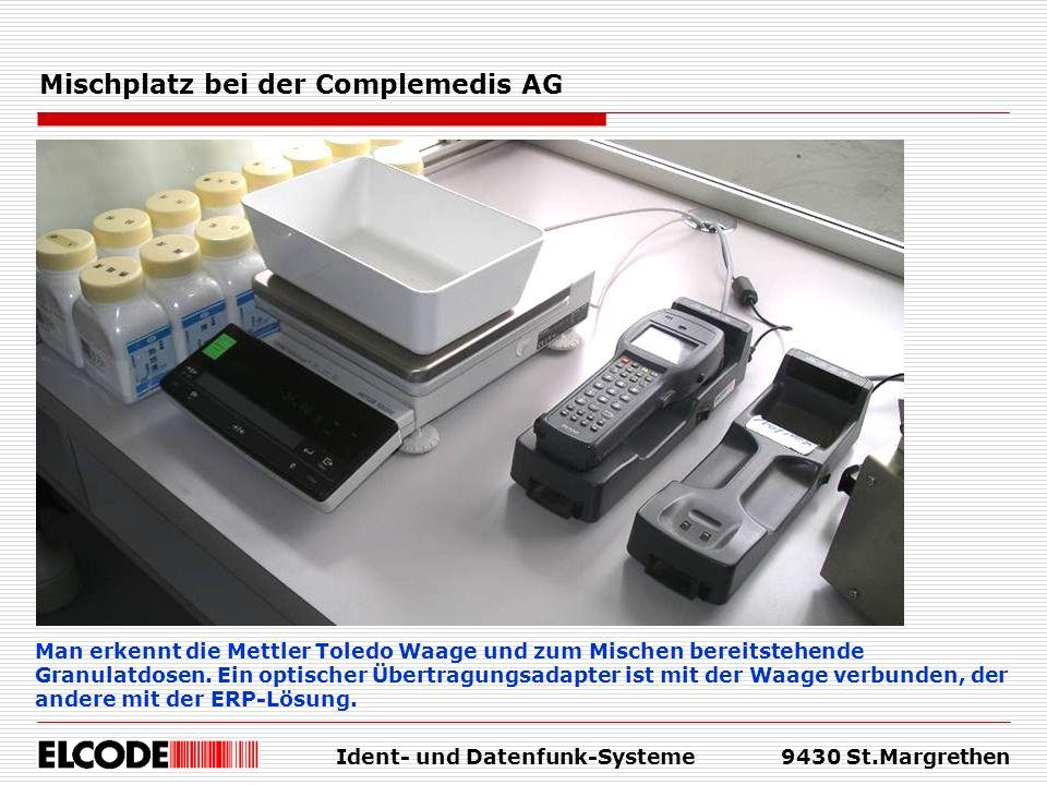 Ident- und Datenfunk-Systeme9430 St.Margrethen Mischplatz bei der Complemedis AG Man erkennt die Mettler Toledo Waage und zum Mischen bereitstehende G
