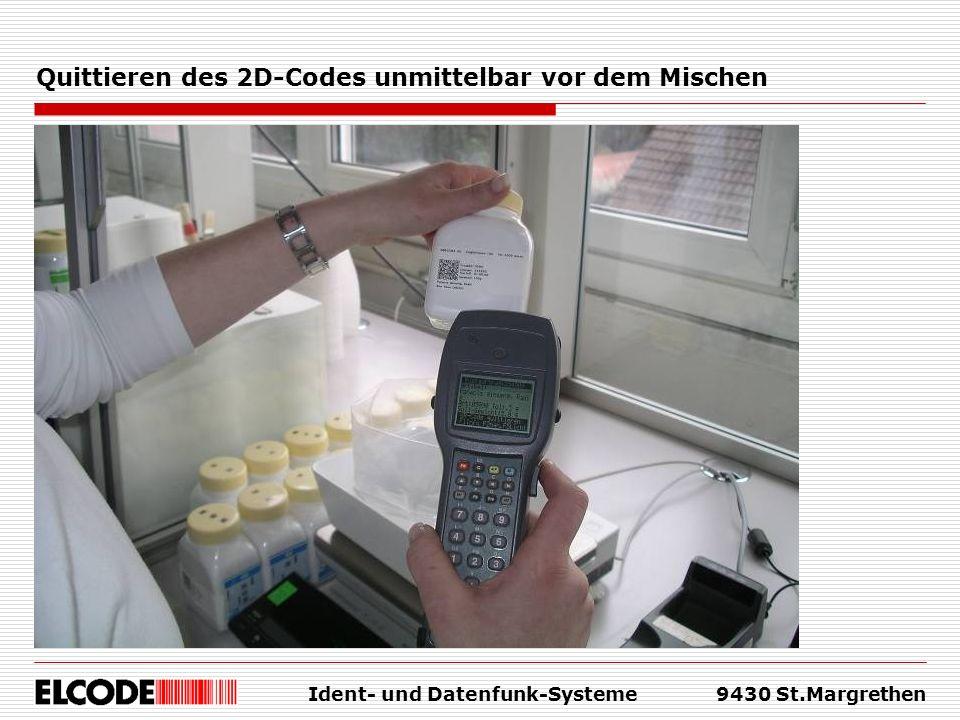 Ident- und Datenfunk-Systeme9430 St.Margrethen Quittieren des 2D-Codes unmittelbar vor dem Mischen