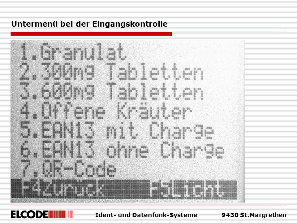 Ident- und Datenfunk-Systeme9430 St.Margrethen Untermenü bei der Eingangskontrolle
