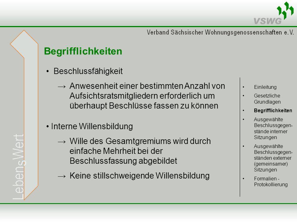 Aufsichtsrat Beschluss- fassung Aufsichtsrat Beschluss- fassung Vorstand Einzelsitzung des Aufsichtsrats mit Beschlussfassung, interne Sitzung Grundlage:Mustersatzung §§ 27, 22 Abs.