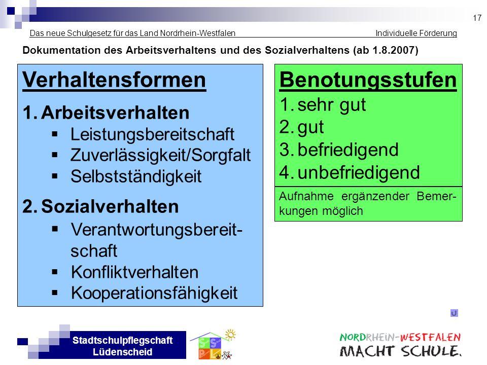 Stadtschulpflegschaft Lüdenscheid Das neue Schulgesetz für das Land Nordrhein-Westfalen Individuelle Förderung Dokumentation des Arbeitsverhaltens und
