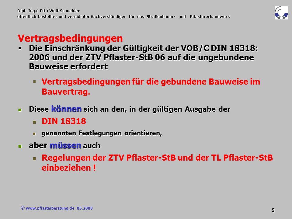 © www.pflasterberatung.de 05.2008 46 Dipl.-Ing.( FH ) Wulf Schneider öffentlich bestellter und vereidigter Sachverständiger für das Straßenbauer- und Pflastererhandwerk Vertragsbedingungen Vertragsbedingungen Herstellung von Pflasterdecken / Plattenbelägen in gebundener Ausführung : Nachbehandlung Die Nachbehandlung richtet sich nach den zu erwartenden Witterungsbedingungen, eine gründliche wiederholte Nachbehandlung, z.B.