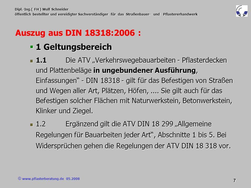 © www.pflasterberatung.de 05.2008 8 Dipl.-Ing.( FH ) Wulf Schneider öffentlich bestellter und vereidigter Sachverständiger für das Straßenbauer- und Pflastererhandwerk Vertragsbedingungen Diese können sich an der orientieren.