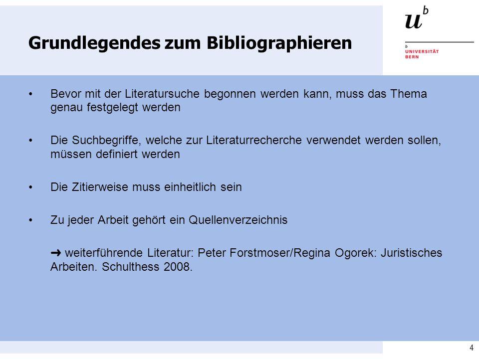 4 Grundlegendes zum Bibliographieren Bevor mit der Literatursuche begonnen werden kann, muss das Thema genau festgelegt werden Die Suchbegriffe, welch