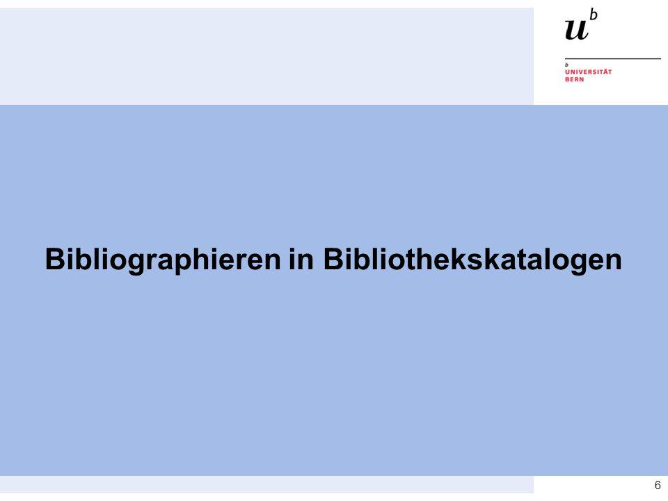 6 Bibliographieren in Bibliothekskatalogen