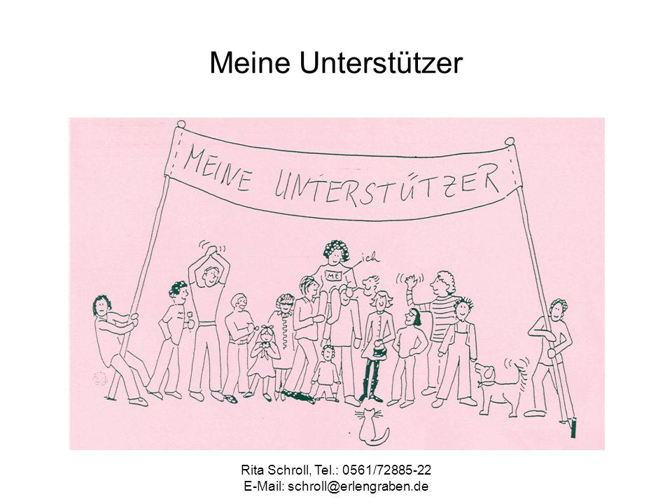 Rita Schroll, Tel.: 0561/72885-22 E-Mail: schroll@erlengraben.de Meine Unterstützer