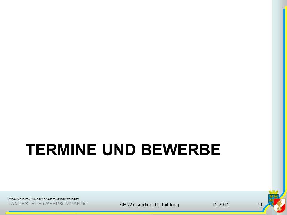 Niederösterreichischer Landesfeuerwehrverband LANDESFEUERWEHRKOMMANDO TERMINE UND BEWERBE 11-2011SB Wasserdienstfortbildung41