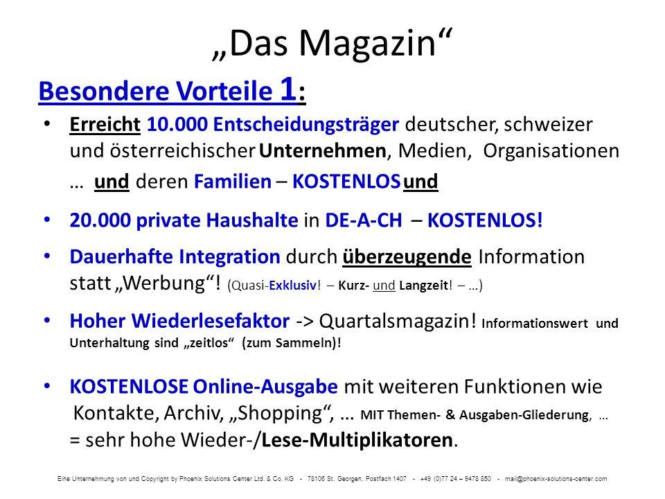 Das Magazin Besondere Vorteile 1 : Erreicht 10.000 Entscheidungsträger deutscher, schweizer und österreichischer Unternehmen, Medien, Organisationen 2