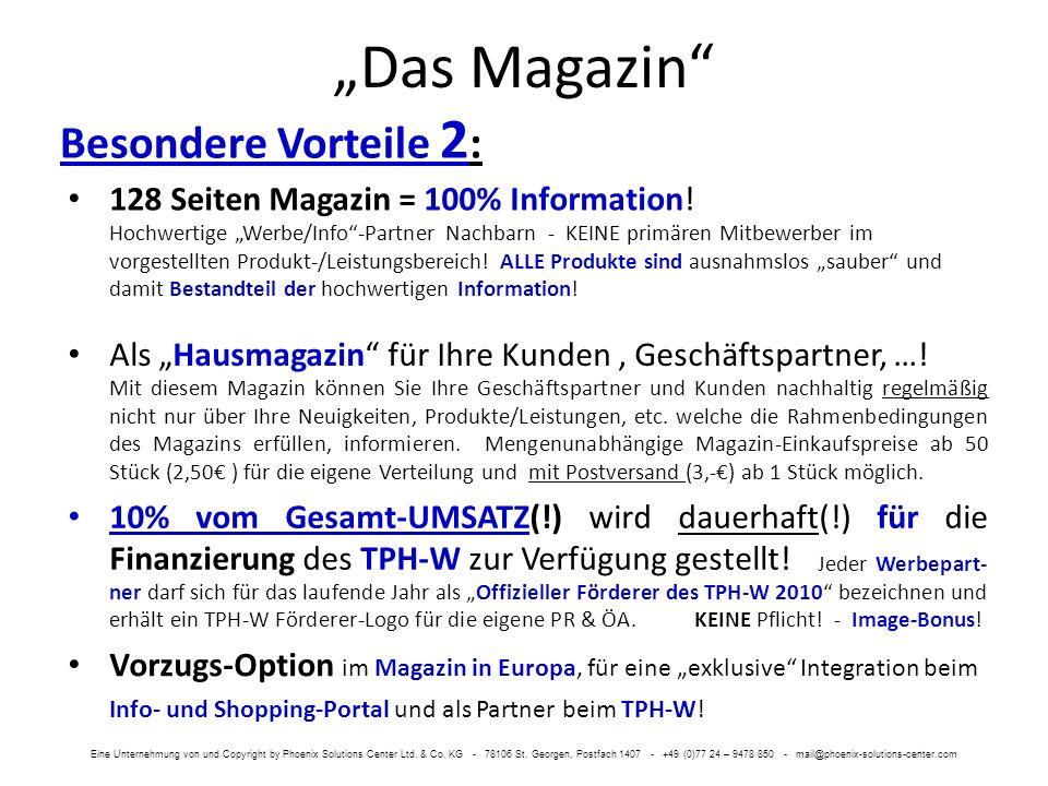 Das Magazin Besondere Vorteile 2 : Vorzugs-Option im Magazin in Europa, für eine exklusive Integration beim Info- und Shopping-Portal und als Partner beim TPH-W.