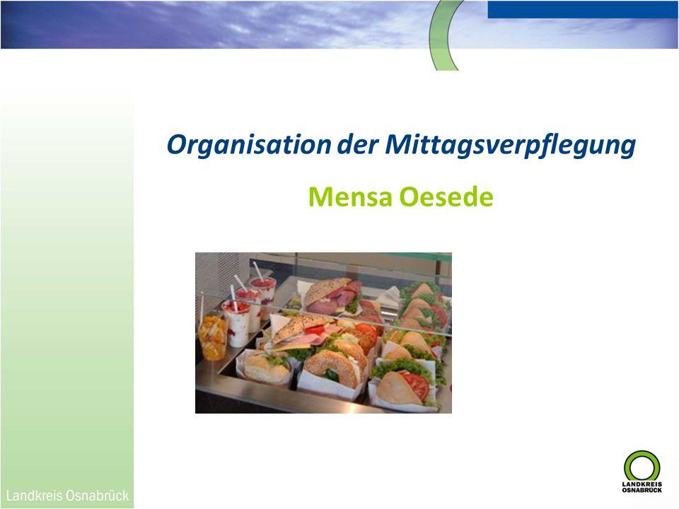 Organisation der Mittagsverpflegung Mensa Oesede