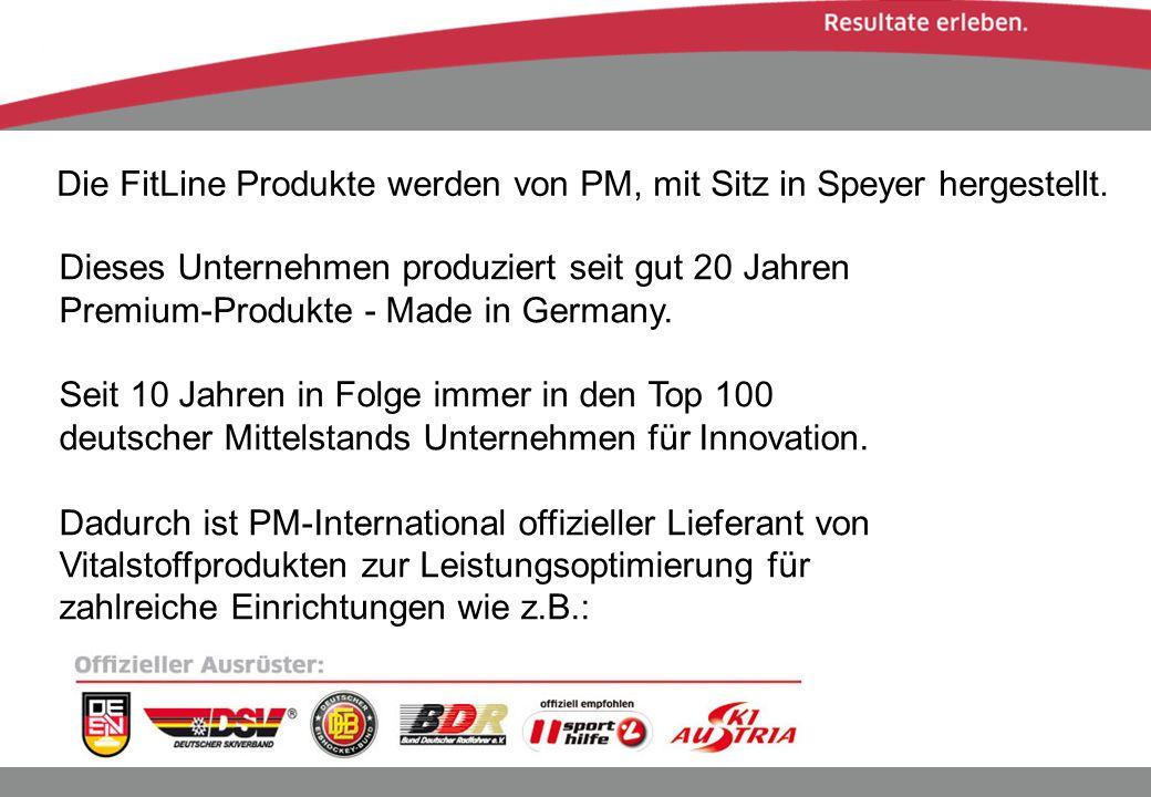 Die FitLine Produkte werden von PM, mit Sitz in Speyer hergestellt. Dieses Unternehmen produziert seit gut 20 Jahren Premium-Produkte - Made in German