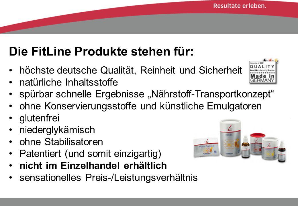 Die FitLine Produkte stehen für: höchste deutsche Qualität, Reinheit und Sicherheit natürliche Inhaltsstoffe spürbar schnelle Ergebnisse Nährstoff-Tra