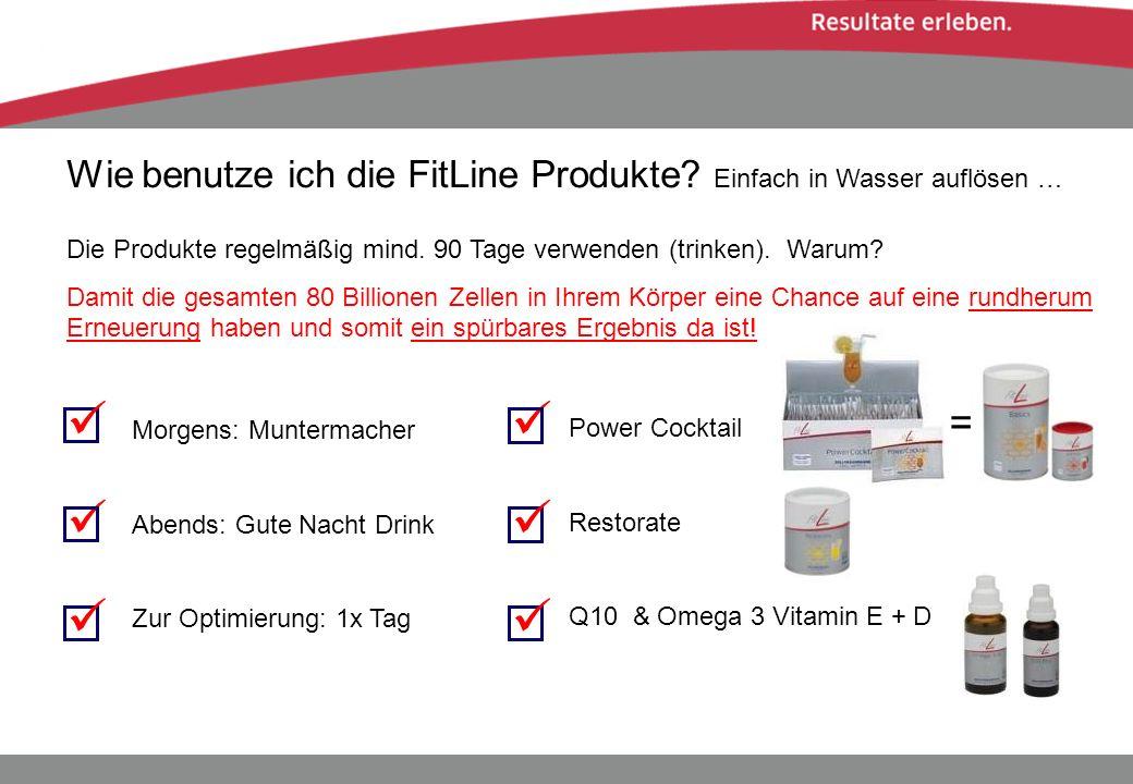 Wie benutze ich die FitLine Produkte? Einfach in Wasser auflösen … Die Produkte regelmäßig mind. 90 Tage verwenden (trinken). Warum? Damit die gesamte