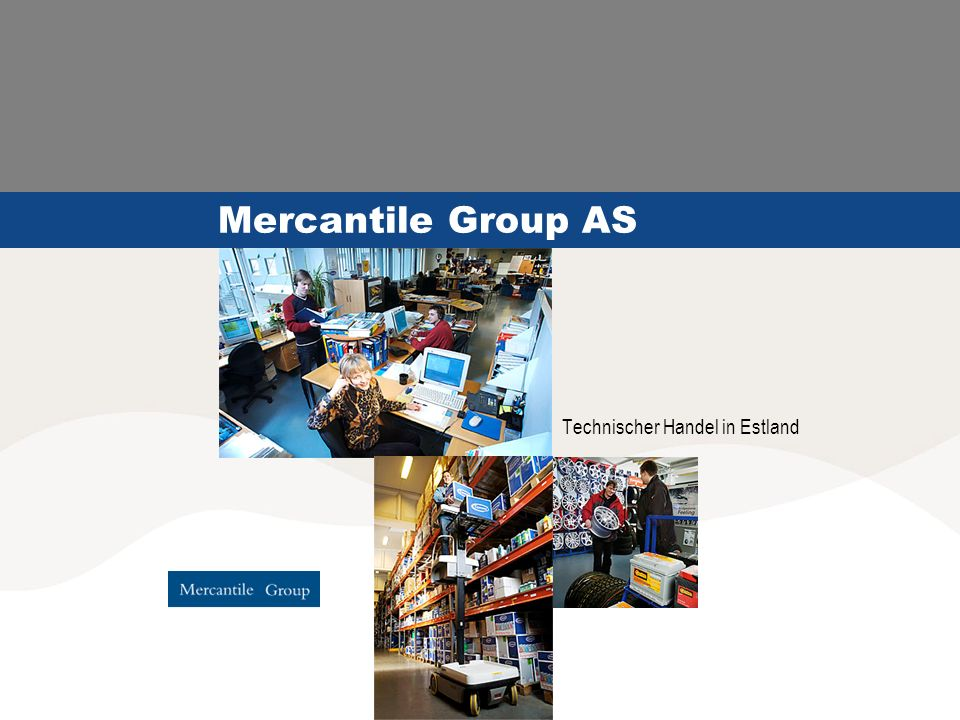 Mercantile Group AS Technischer Handel in Estland