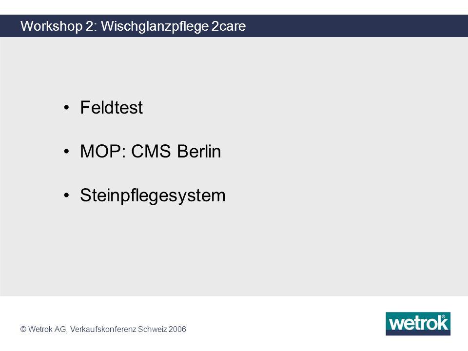© Wetrok AG, Verkaufskonferenz Schweiz 2006 FastFill 100 Version 2 FastFill 100 - Version 2