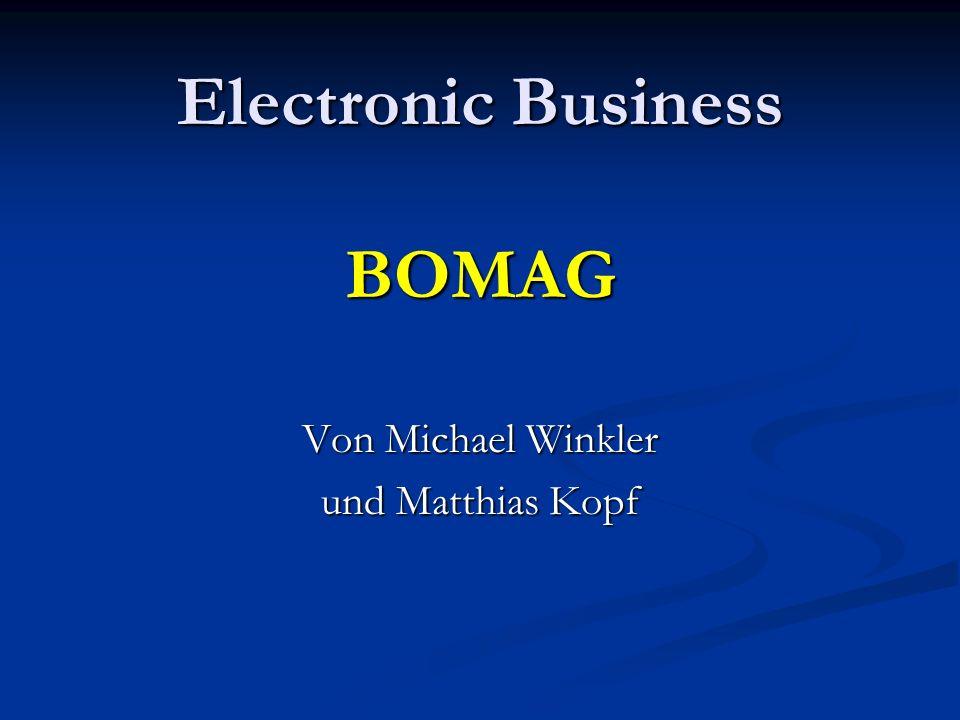 Electronic Business BOMAG Von Michael Winkler und Matthias Kopf