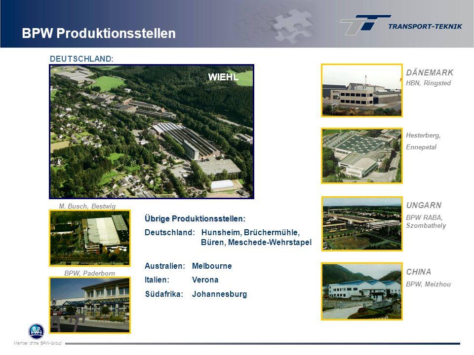 Member of the BPW-Group Übrige Produktionsstellen: Deutschland: Hunsheim, Brüchermühle, Büren, Meschede-Wehrstapel Australien:Melbourne Italien:Verona