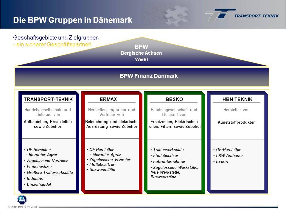 Member of the BPW-Group Die BPW Gruppen in Dänemark BPW Finanz Danmark BPW Bergische Achsen Wiehl TRANSPORT-TEKNIK ERMAXBESKOHBN TEKNIK Handelsgesells