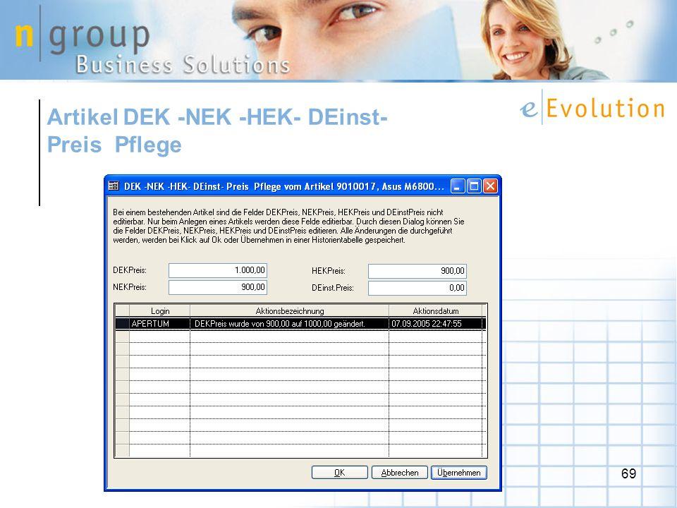 69 Artikel DEK -NEK -HEK- DEinst- Preis Pflege