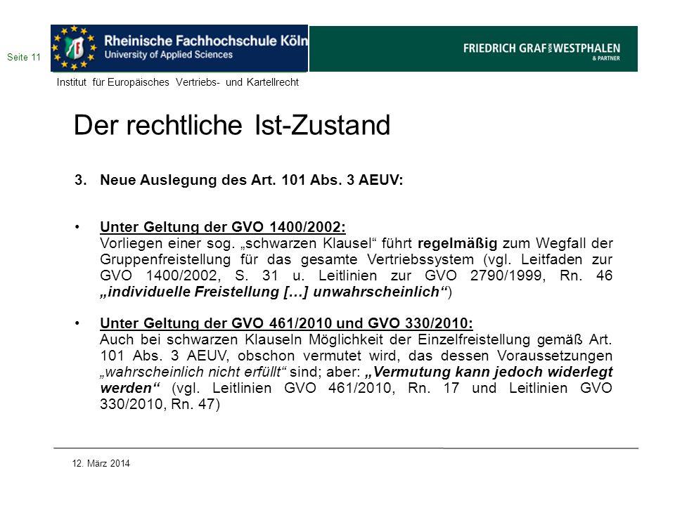 Der rechtliche Ist-Zustand 3. Neue Auslegung des Art. 101 Abs. 3 AEUV: Unter Geltung der GVO 1400/2002: Vorliegen einer sog. schwarzen Klausel führt r