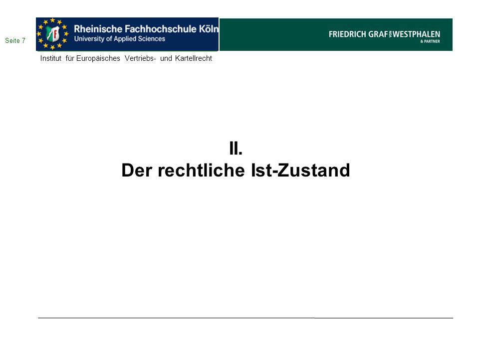 Der rechtliche Ist-Zustand 1.