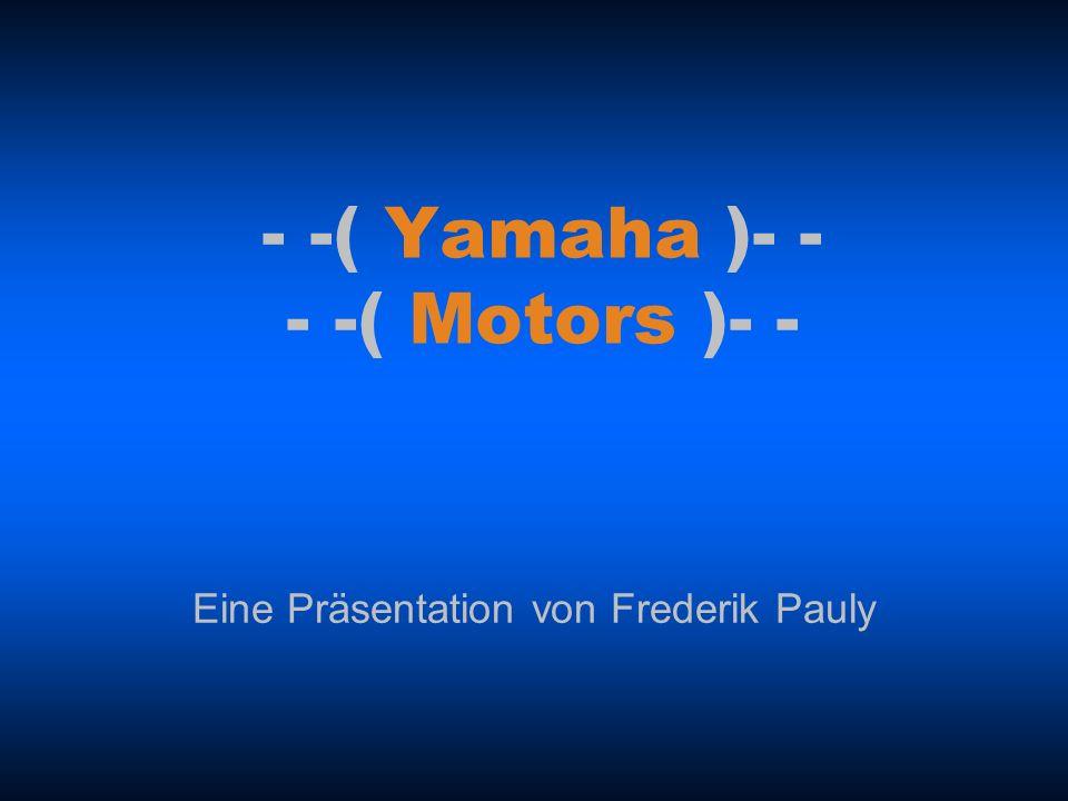 Allgemeines zu Yamaha Motors Deutscher Firmensitz in Neuss 110 Mitarbeiter im Betrieb Moderne Prüfstände Weltweites Firmennetz Hohe Produktivität Weit ausgebauten Forschungsbereich ---------------- YAMAHA FJR1300A ist Motorrad des Jahres `04