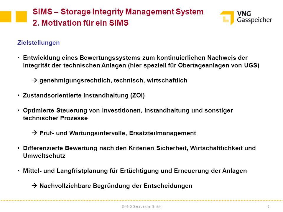 © VNG Gasspeicher GmbH6 SIMS – Storage Integrity Management System Überblick 1.Ausgangssituation 2.Motivation für ein SIMS 3.Vorgehensweise 4.Praxisbeispiel für einen UGS mit Basisbewertung 5.Ausblick zur weiteren Entwicklung des SIMS