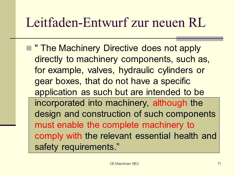 CE-Maschinen NEU71 Leitfaden-Entwurf zur neuen RL