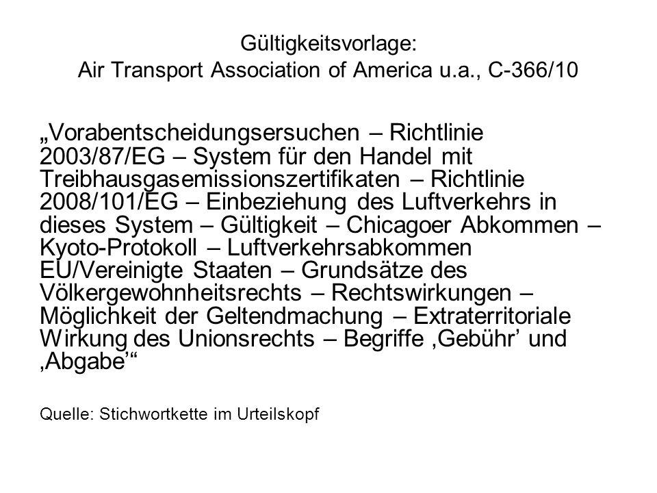 Gültigkeitsvorlage: Air Transport Association of America u.a., C-366/10 Vorabentscheidungsersuchen – Richtlinie 2003/87/EG – System für den Handel mit
