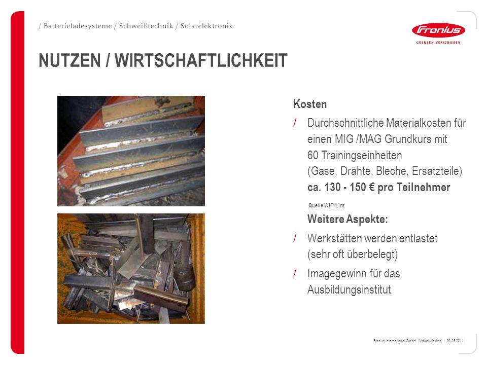 Fronius International GmbH / Virtual Welding / 09.06.2011 NUTZEN / WIRTSCHAFTLICHKEIT Kosten / Durchschnittliche Materialkosten für einen MIG /MAG Gru