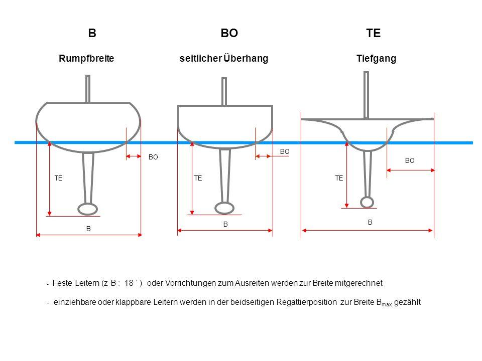 B BO TE BO B B B - Feste Leitern (z B : 18 ) oder Vorrichtungen zum Ausreiten werden zur Breite mitgerechnet - einziehbare oder klappbare Leitern werd