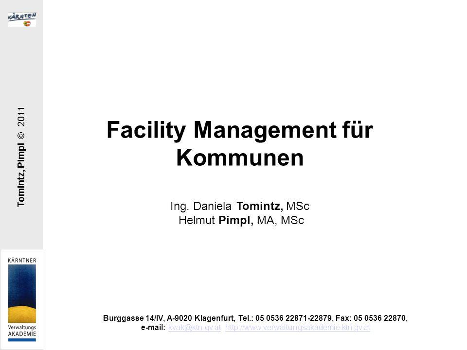 Facility Management für Kommunen Das Land Kärnten unterstützt die Gemeindeverwaltungen durch Einführung von flächendeckendem kommunalem Facility Management und ist daher auch massiv wirksam auf das Bewusstsein der Kommunalpolitiker und deren Einstellung zu FM.