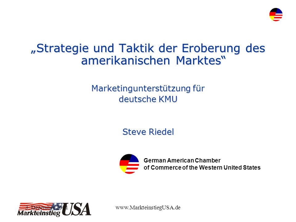 3.Dezember 2001www.MarkteinstiegUSA.de Deutsche vs.