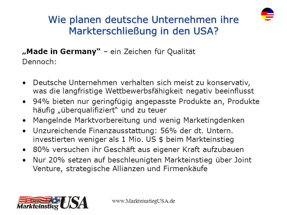 3.Dezember 2001www.MarkteinstiegUSA.de Wie setzten deutsche Unternehmen ihre Strategien um.