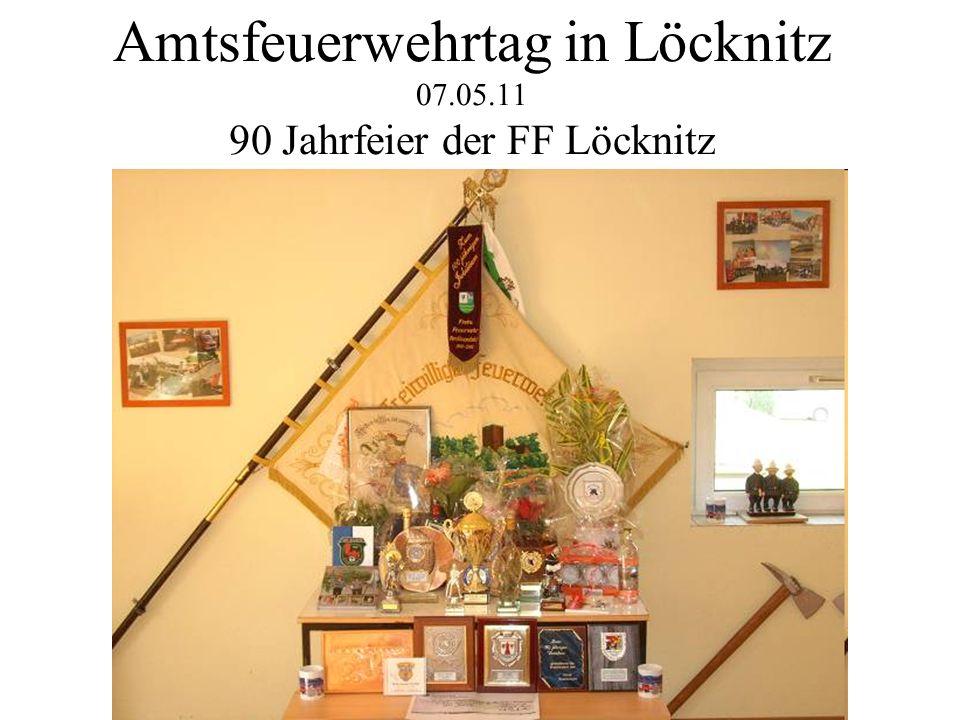 Amtsfeuerwehrtag in Löcknitz 07.05.11 90 Jahrfeier der FF Löcknitz