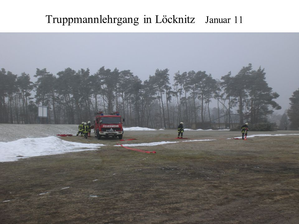 Truppmannlehrgang in Löcknitz Januar 11