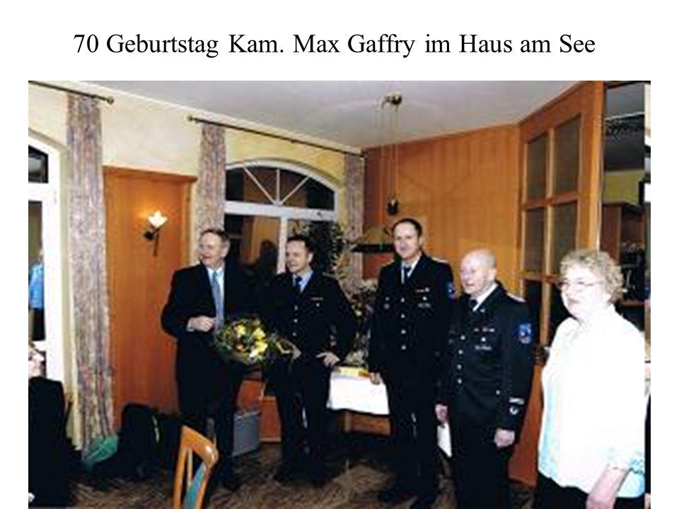 70 Geburtstag Kam. Max Gaffry im Haus am See