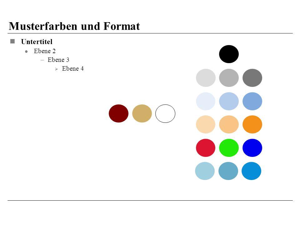 Untertitel Ebene 2 Ebene 3 Ebene 4 Musterfarben und Format