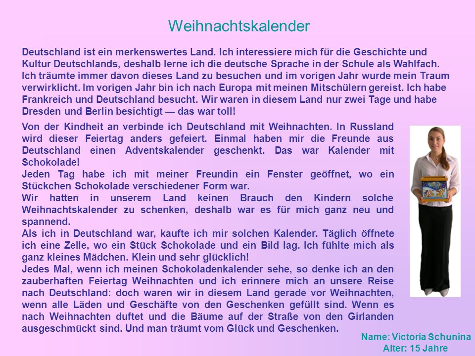 Weihnachtskalender Deutschland ist ein merkenswertes Land. Ich interessiere mich für die Geschichte und Kultur Deutschlands, deshalb lerne ich die deu