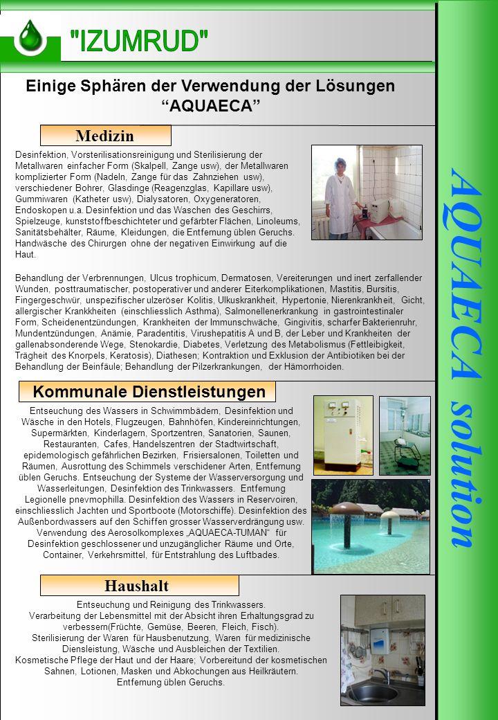 AQUAECA-250 AQUAECA solution Einige Sphären der Verwendung der Lösungen AQUAECA Medizin Desinfektion, Vorsterilisationsreinigung und Sterilisierung de