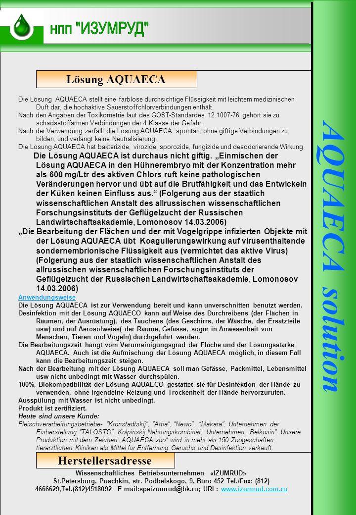 AQUAECA-250 Herstellersadresse Wissenschaftliches Betriebsunternehmen «IZUMRUD» St.Petersburg, Puschkin, str. Podbelskogo, 9, Büro 452 Tel./Fax: (812)