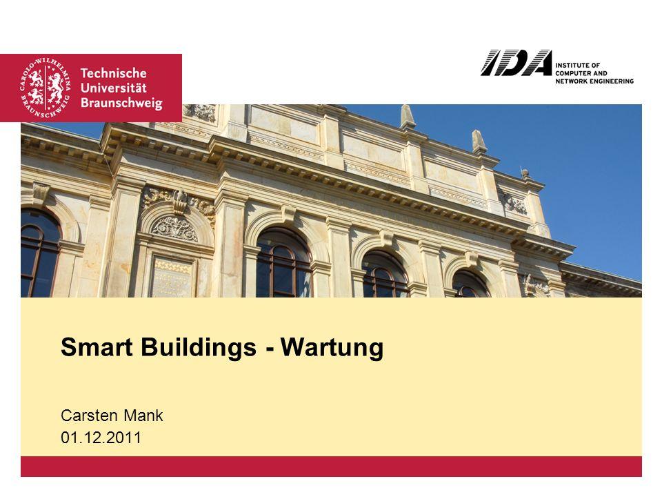 Platzhalter für Bild, Bild auf Titelfolie hinter das Logo einsetzen Smart Buildings - Wartung Carsten Mank 01.12.2011