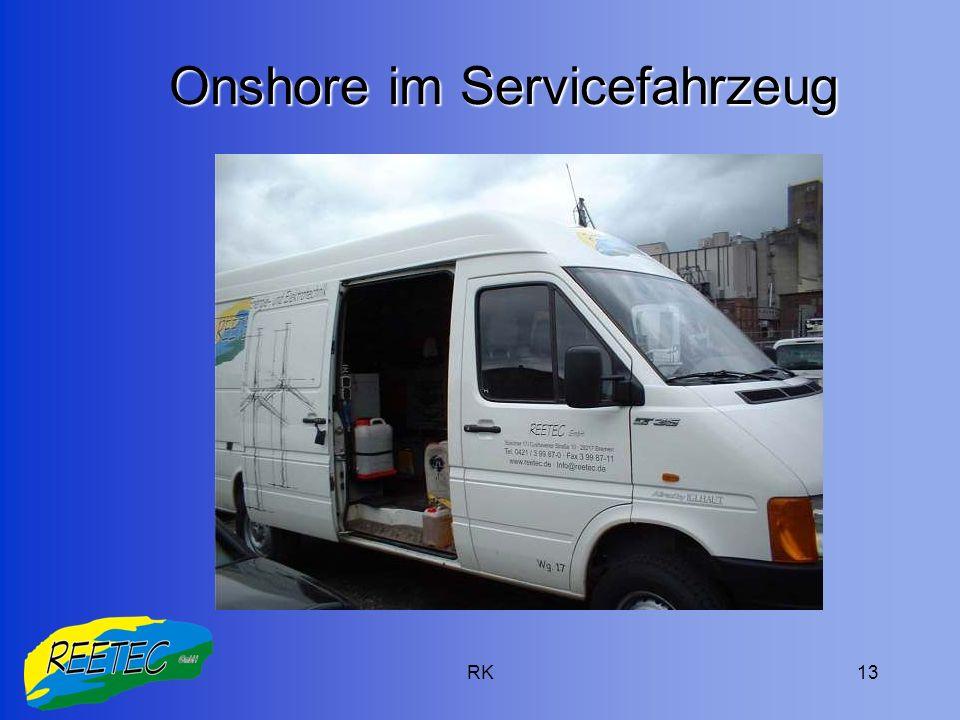 RK13 Onshore im Servicefahrzeug