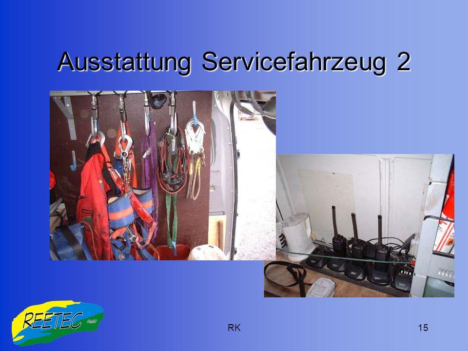 RK15 Ausstattung Servicefahrzeug 2