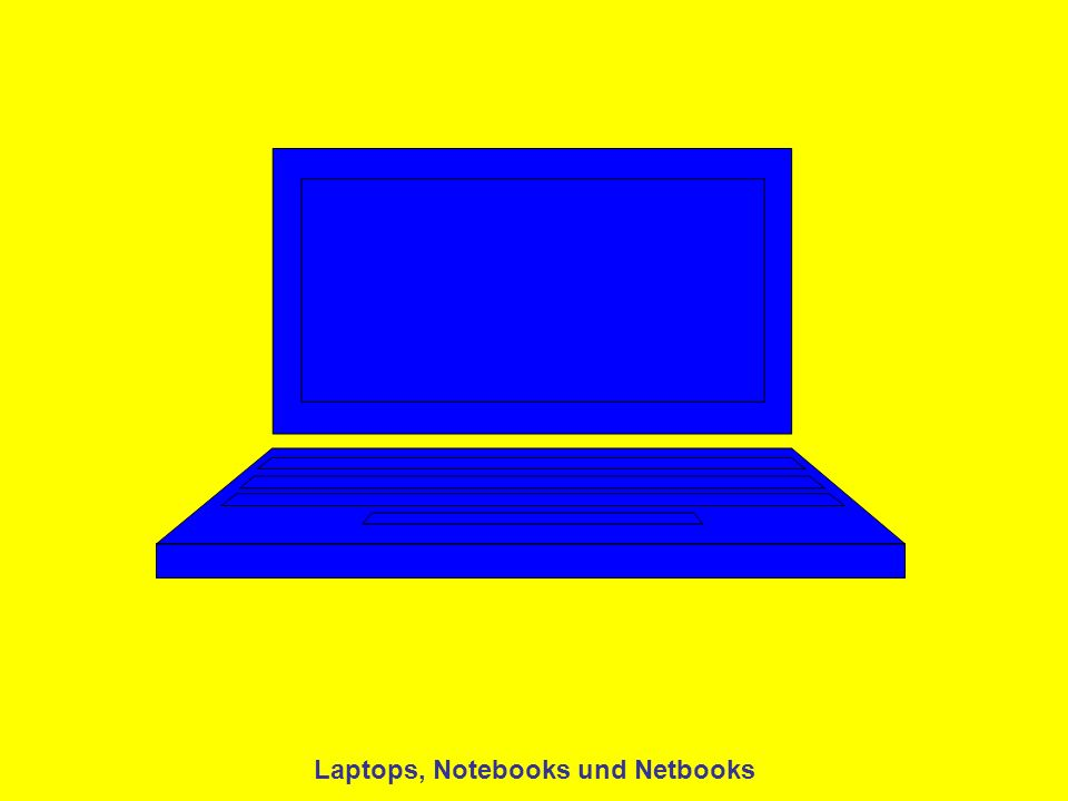 Laptops, Notebooks und Netbooks