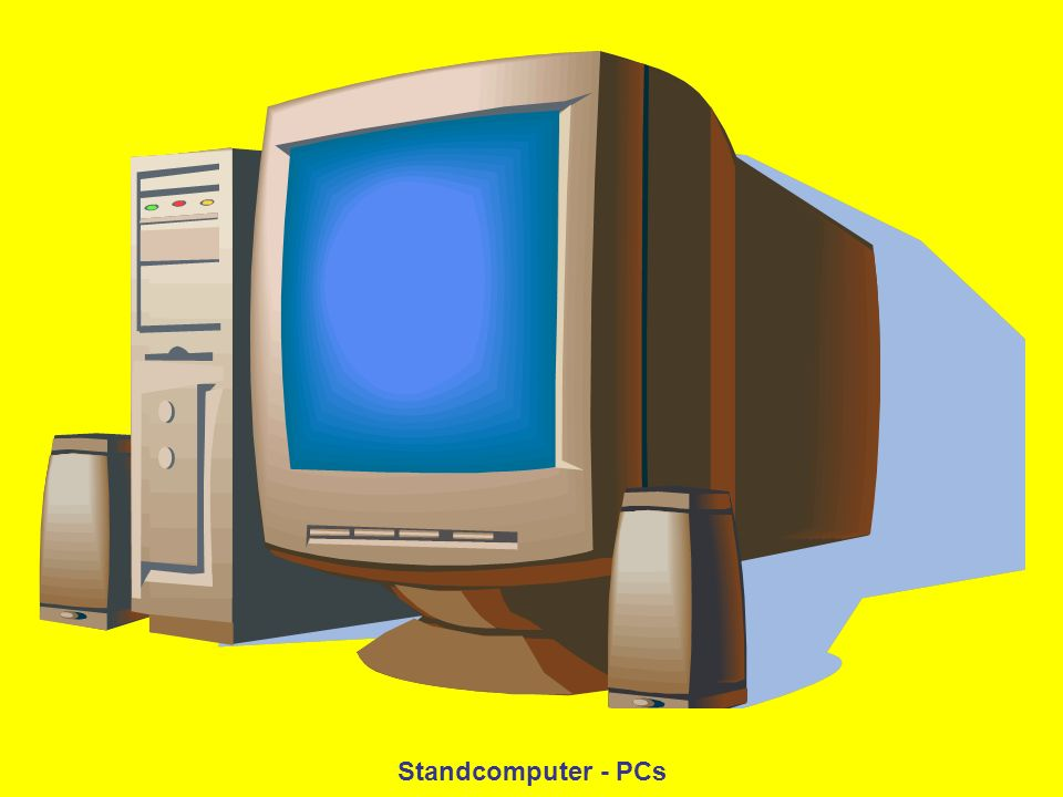 Standcomputer - PCs